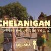 Chelanigans